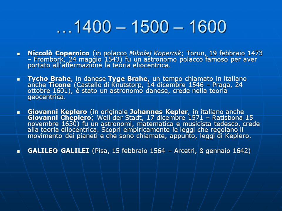 …1400 – 1500 – 1600