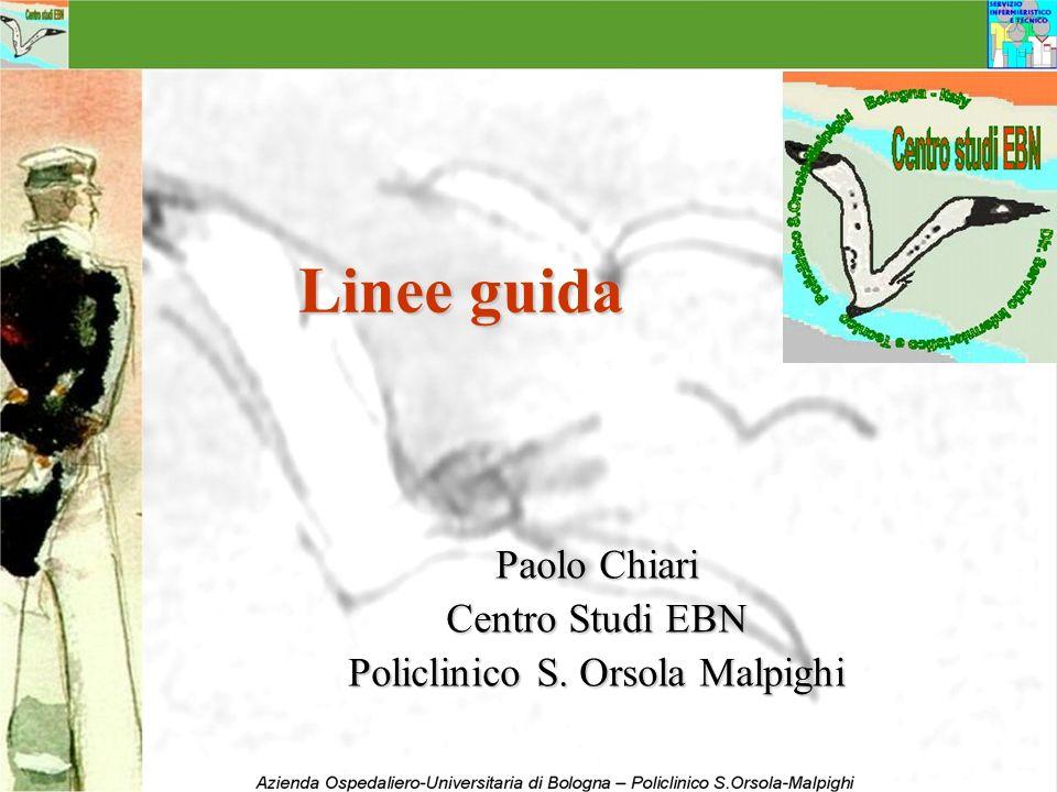 Paolo Chiari Centro Studi EBN Policlinico S. Orsola Malpighi