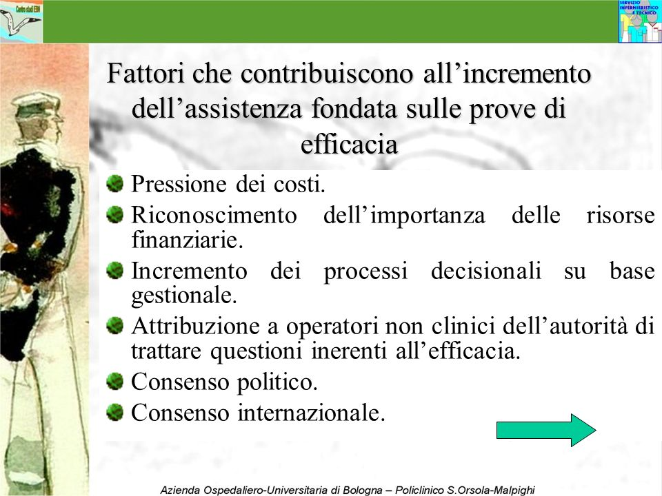 Fattori che contribuiscono all'incremento dell'assistenza fondata sulle prove di efficacia