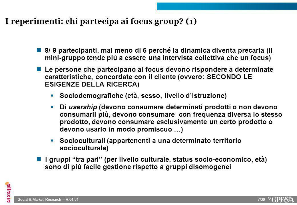I reperimenti: chi partecipa ai focus group (1)