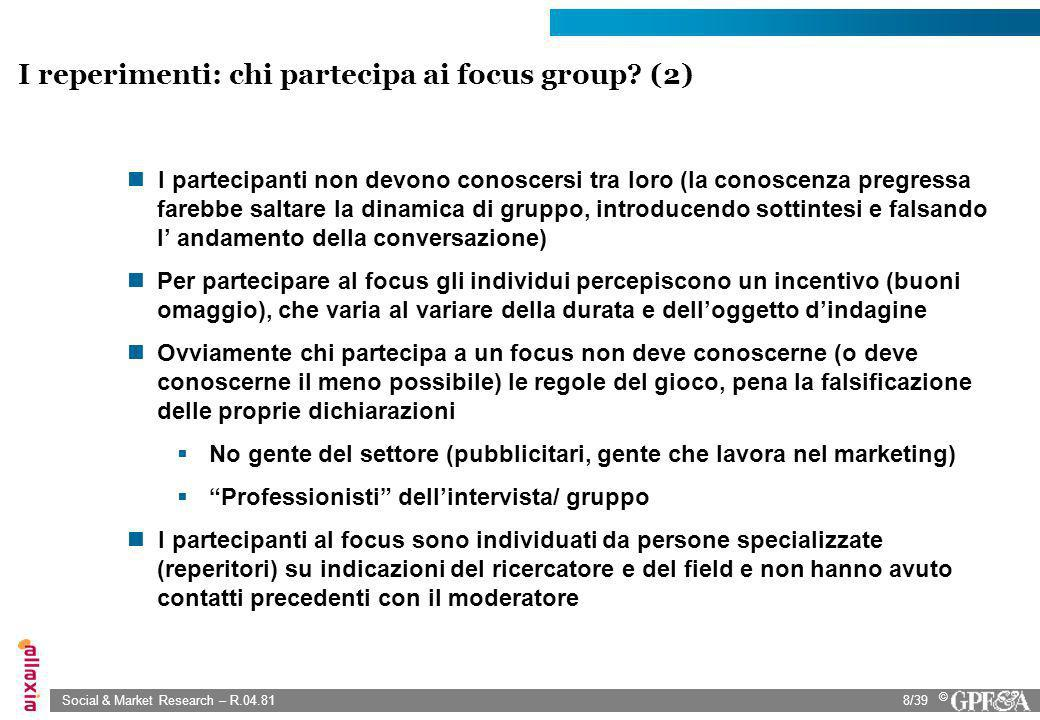 I reperimenti: chi partecipa ai focus group (2)