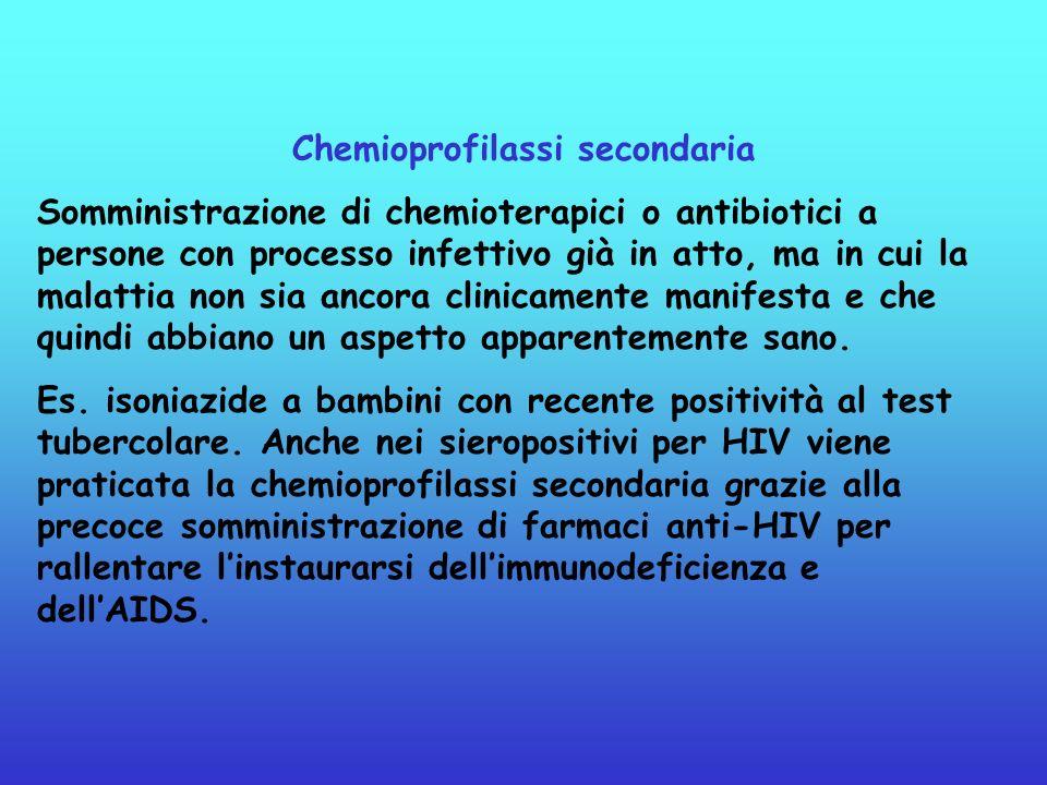 Chemioprofilassi secondaria