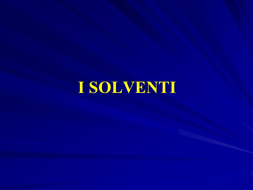 I SOLVENTI