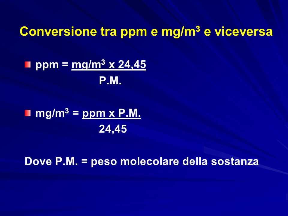 Conversione tra ppm e mg/m3 e viceversa