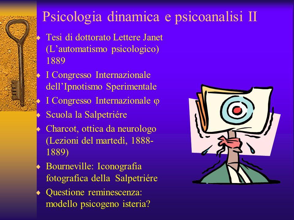Psicologia dinamica e psicoanalisi II