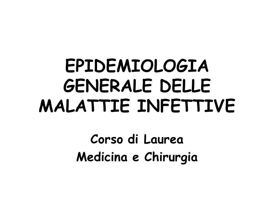 EPIDEMIOLOGIA GENERALE DELLE MALATTIE INFETTIVE
