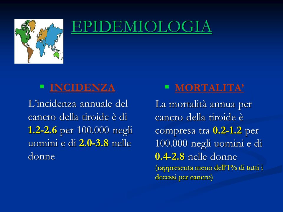 EPIDEMIOLOGIA INCIDENZA MORTALITA'