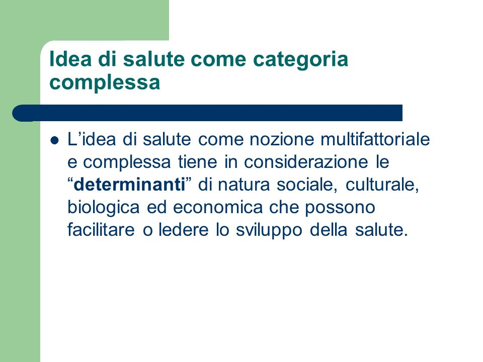 Idea di salute come categoria complessa