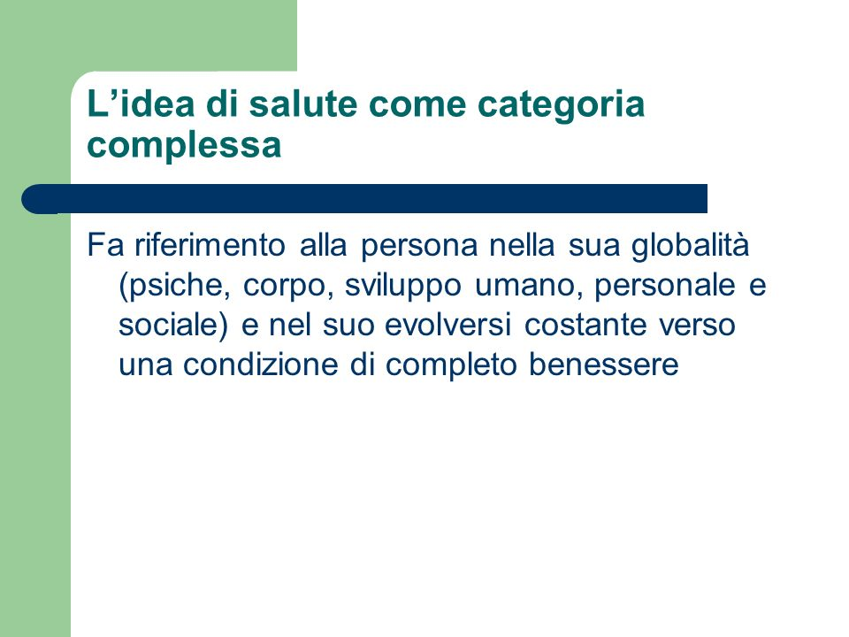 L'idea di salute come categoria complessa