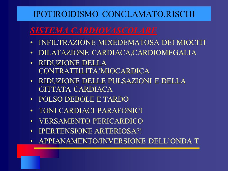 IPOTIROIDISMO CONCLAMATO.RISCHI