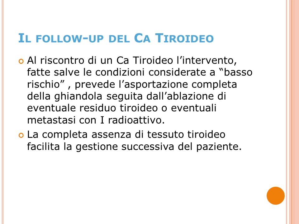 Il follow-up del Ca Tiroideo