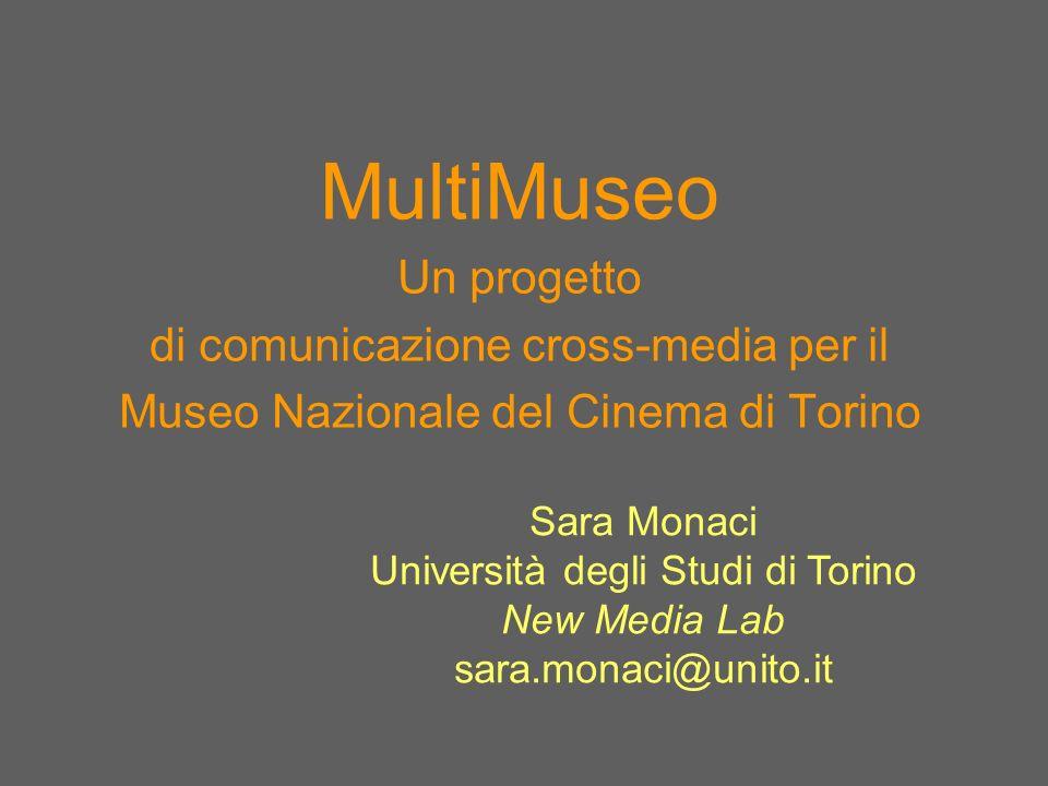 MultiMuseo Un progetto di comunicazione cross-media per il