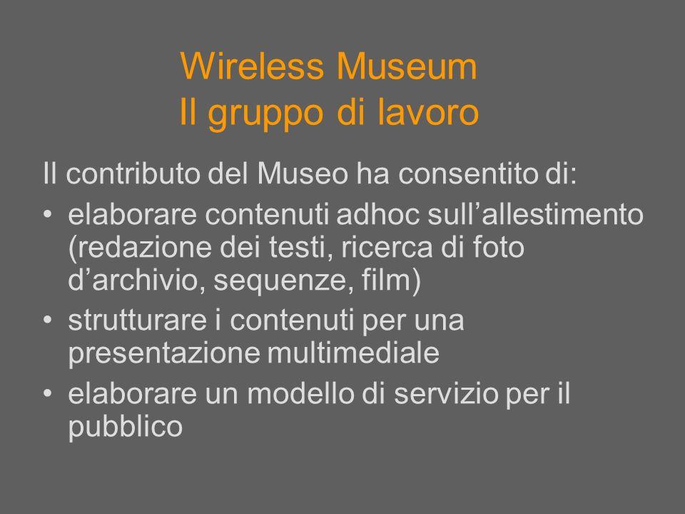 Wireless Museum Il gruppo di lavoro