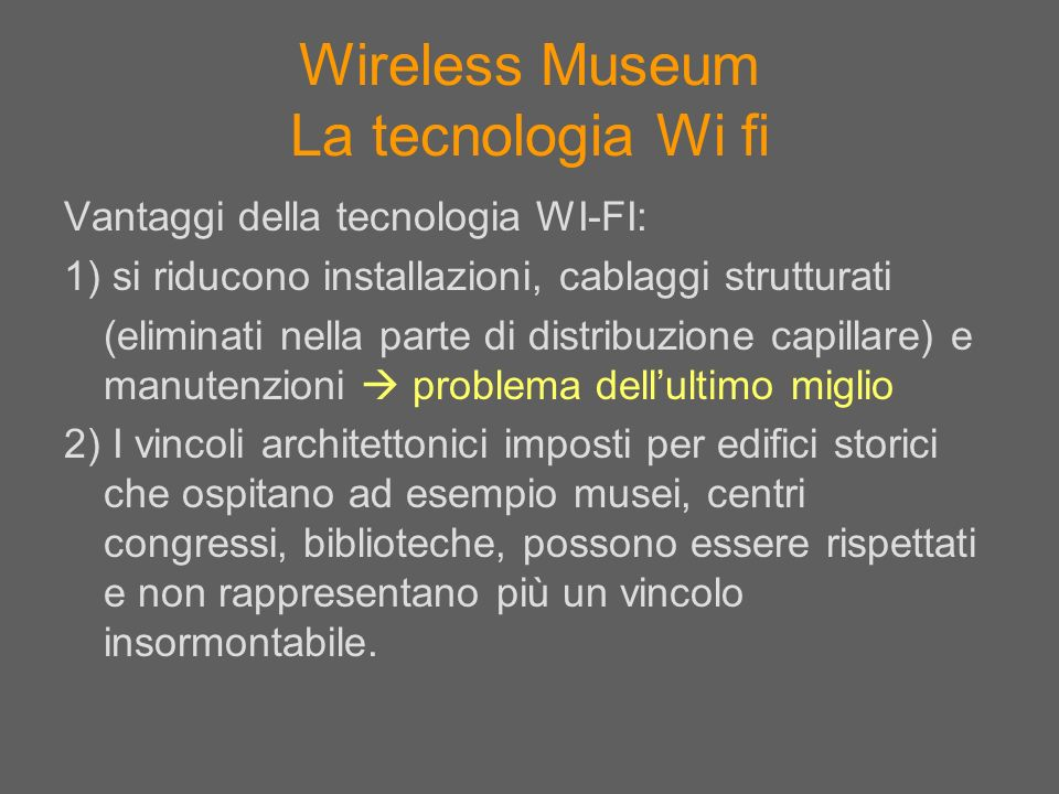Wireless Museum La tecnologia Wi fi