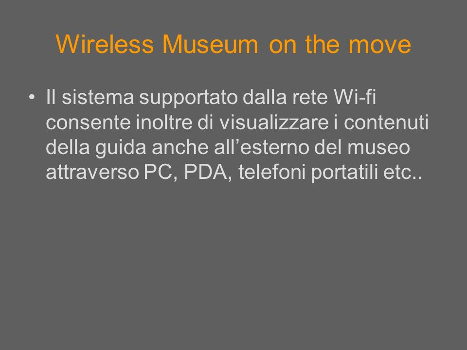 Wireless Museum on the move
