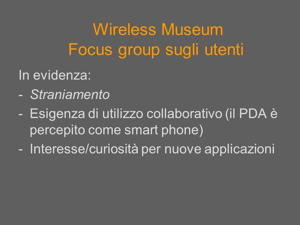 Wireless Museum Focus group sugli utenti