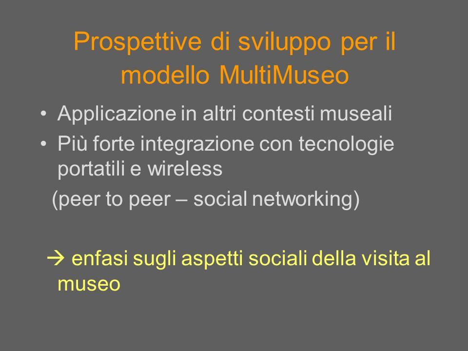 Prospettive di sviluppo per il modello MultiMuseo