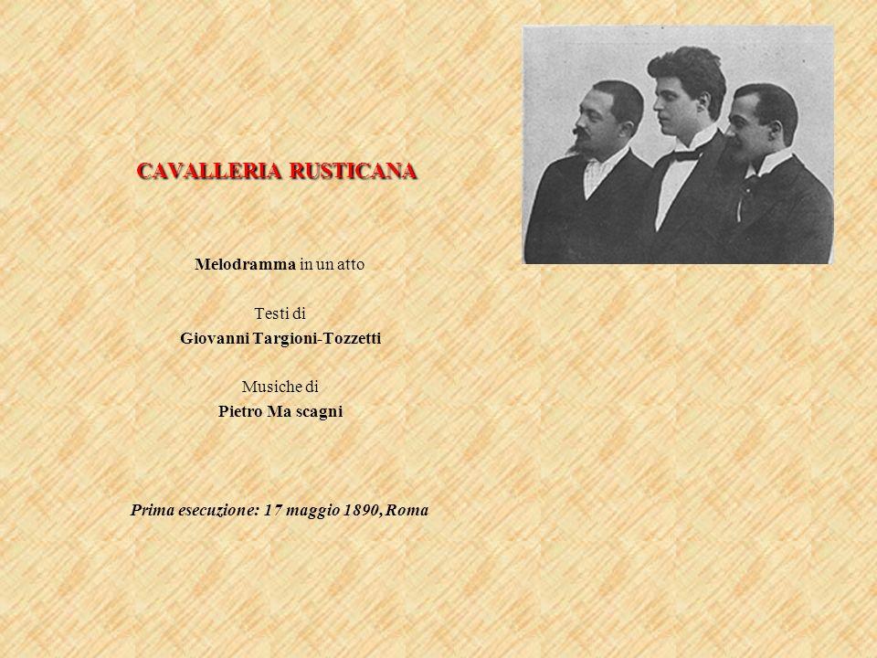 Giovanni Targioni-Tozzetti Prima esecuzione: 17 maggio 1890, Roma