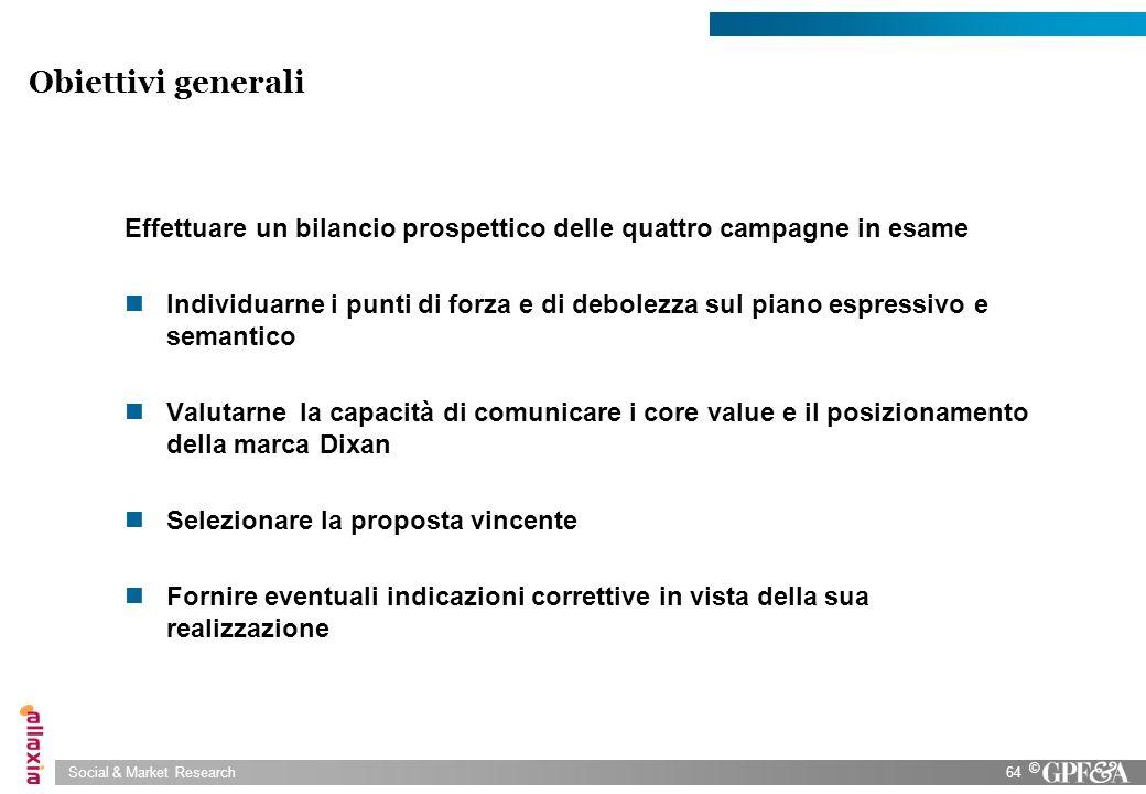 Obiettivi generali Effettuare un bilancio prospettico delle quattro campagne in esame.