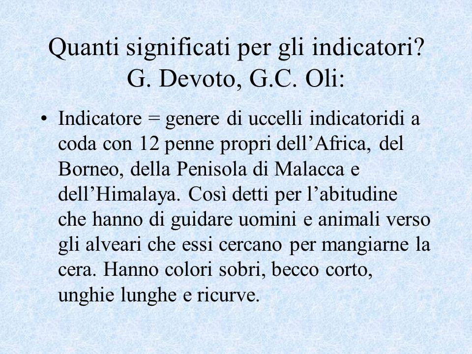 Quanti significati per gli indicatori G. Devoto, G.C. Oli: