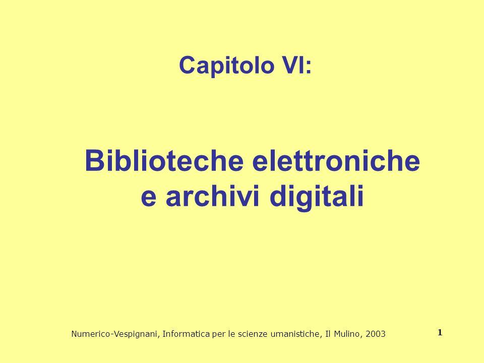 Biblioteche elettroniche e archivi digitali