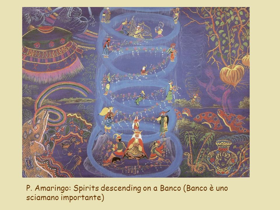 P. Amaringo: Spirits descending on a Banco (Banco è uno sciamano importante)