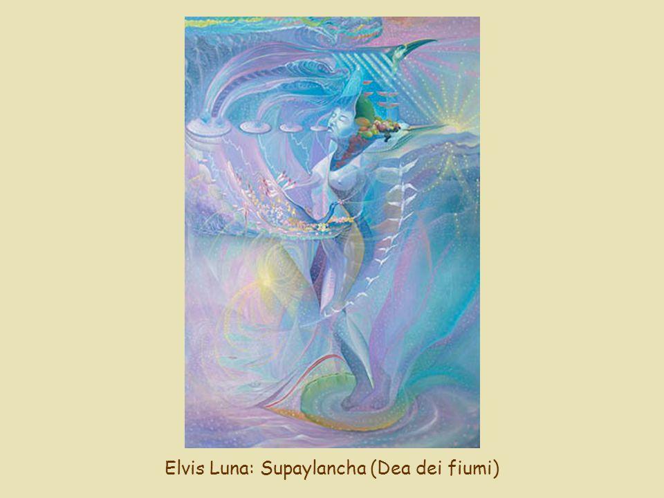 Elvis Luna: Supaylancha (Dea dei fiumi)