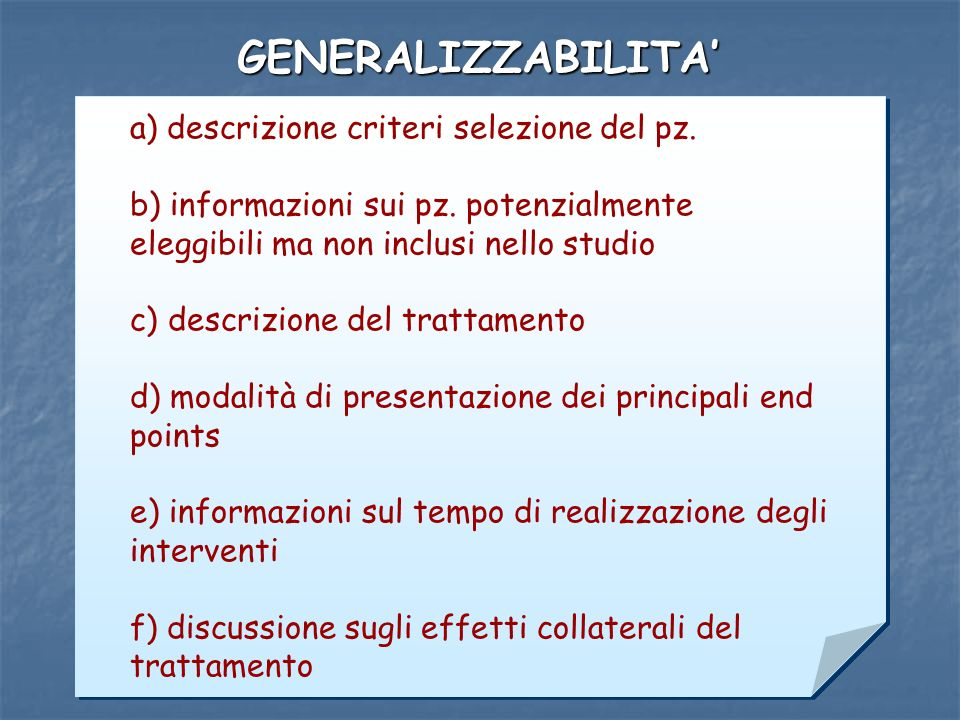 GENERALIZZABILITA' a) descrizione criteri selezione del pz.