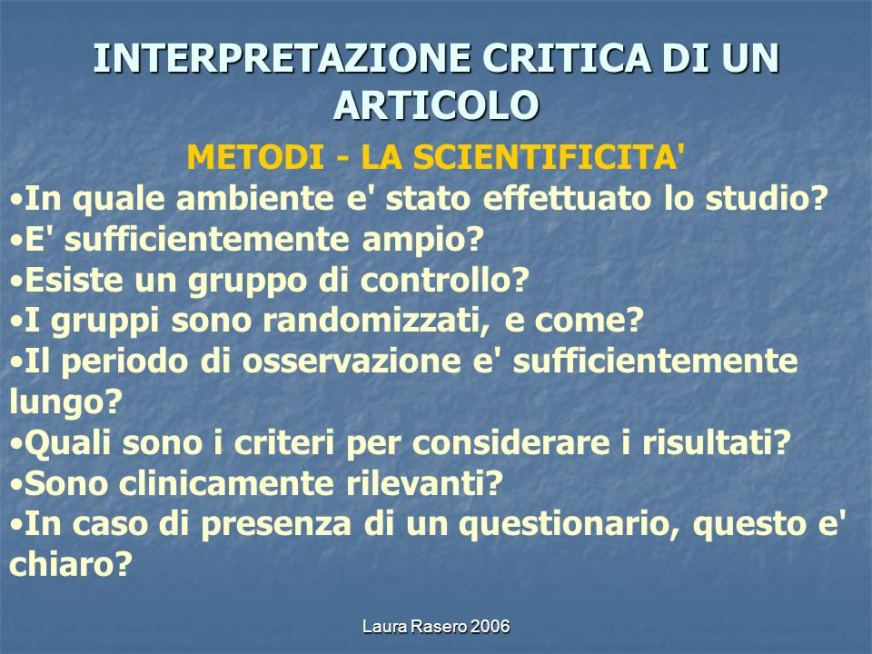 INTERPRETAZIONE CRITICA DI UN ARTICOLO METODI - LA SCIENTIFICITA
