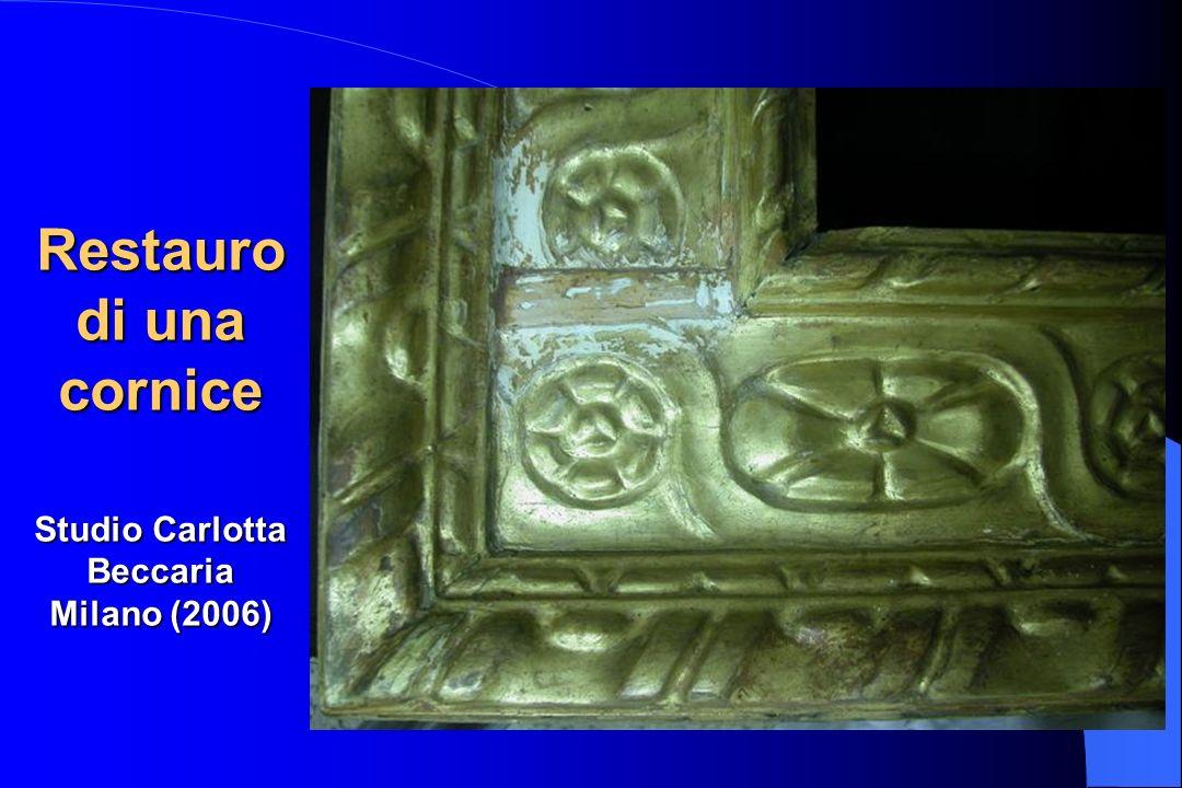 Restauro di una cornice Studio Carlotta Beccaria Milano (2006)