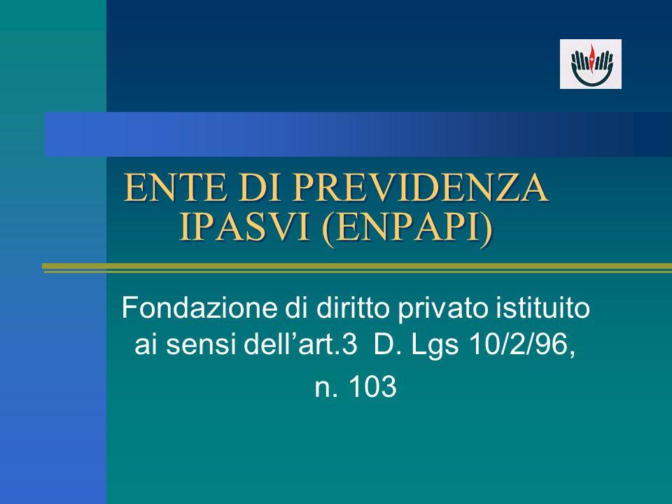 ENTE DI PREVIDENZA IPASVI (ENPAPI)