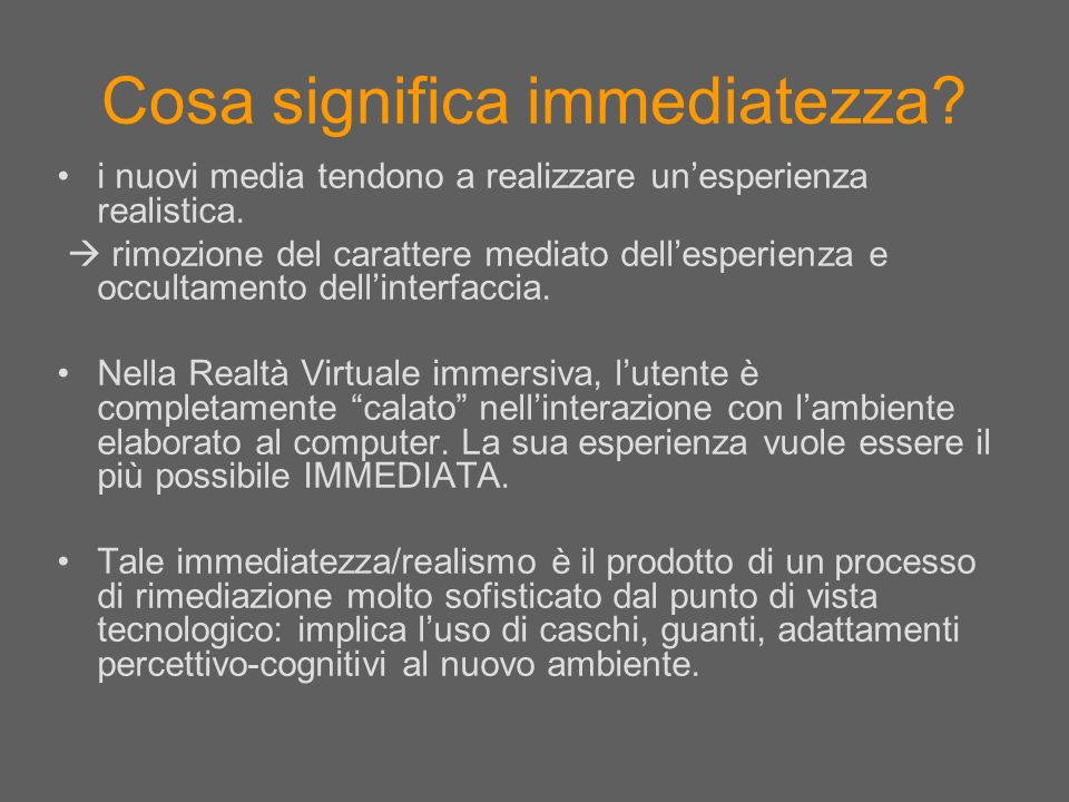 Cosa significa immediatezza