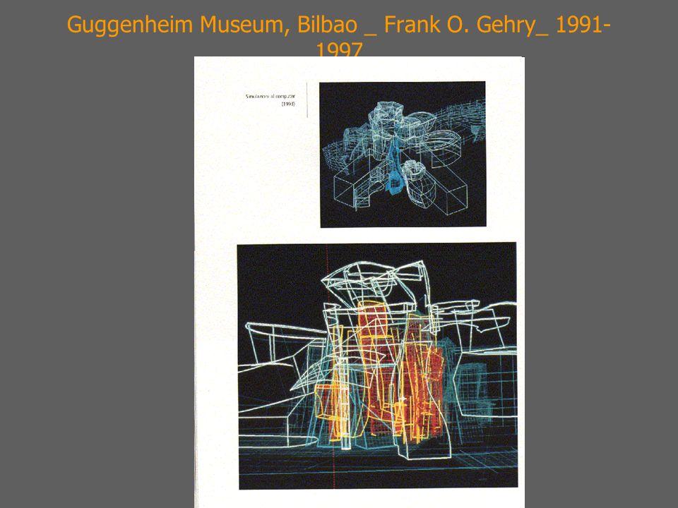 Guggenheim Museum, Bilbao _ Frank O. Gehry_ 1991-1997