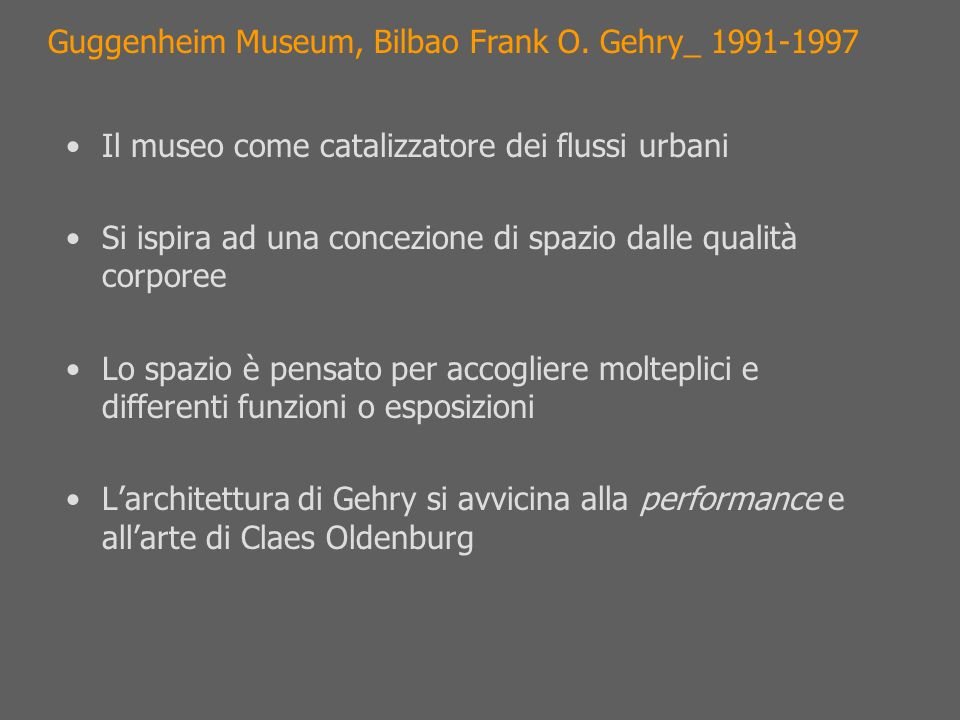 Guggenheim Museum, Bilbao Frank O. Gehry_ 1991-1997