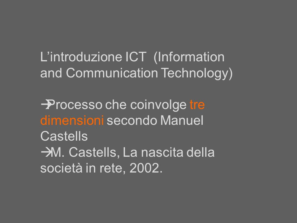 L'introduzione ICT (Information and Communication Technology)