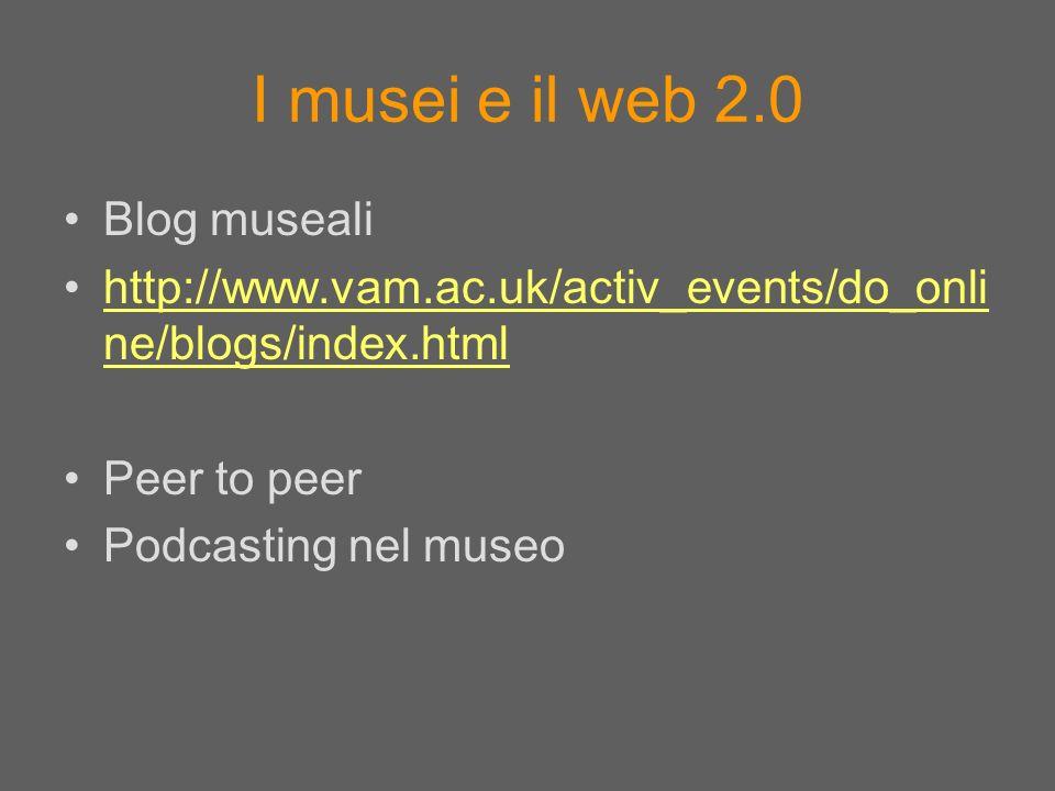 I musei e il web 2.0 Blog museali
