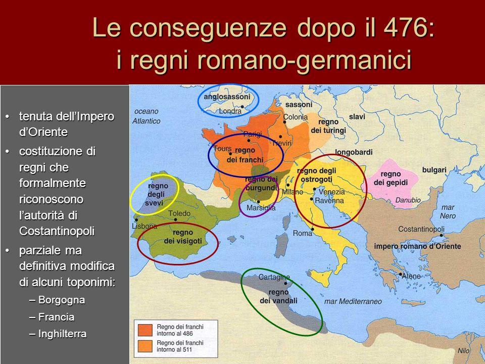 Le conseguenze dopo il 476: i regni romano-germanici