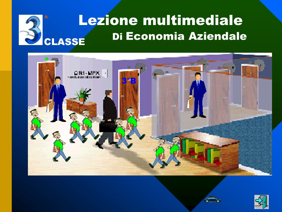 Lezione multimediale ^ Di Economia Aziendale CLASSE 3°B
