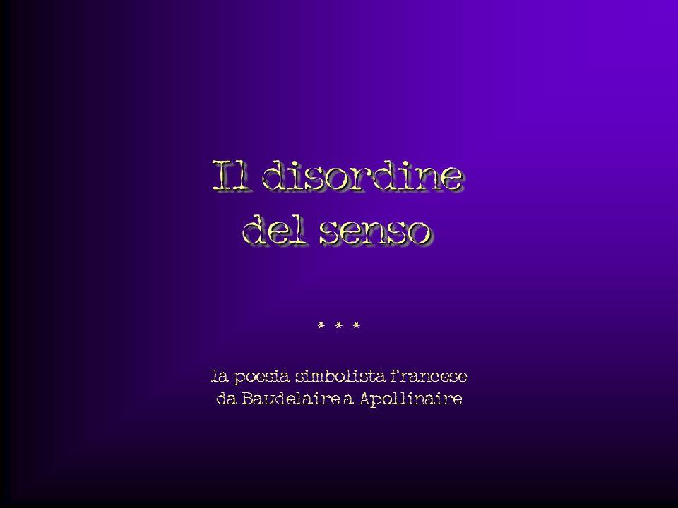 * * * la poesia simbolista francese da Baudelaire a Apollinaire