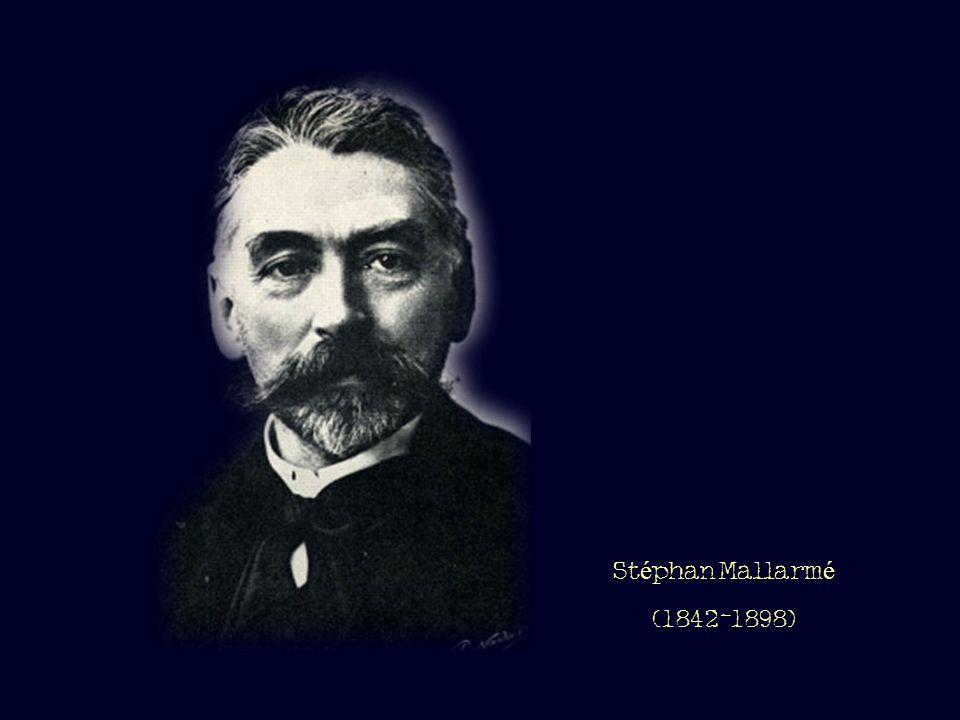 Stéphan Mallarmé (1842-1898)