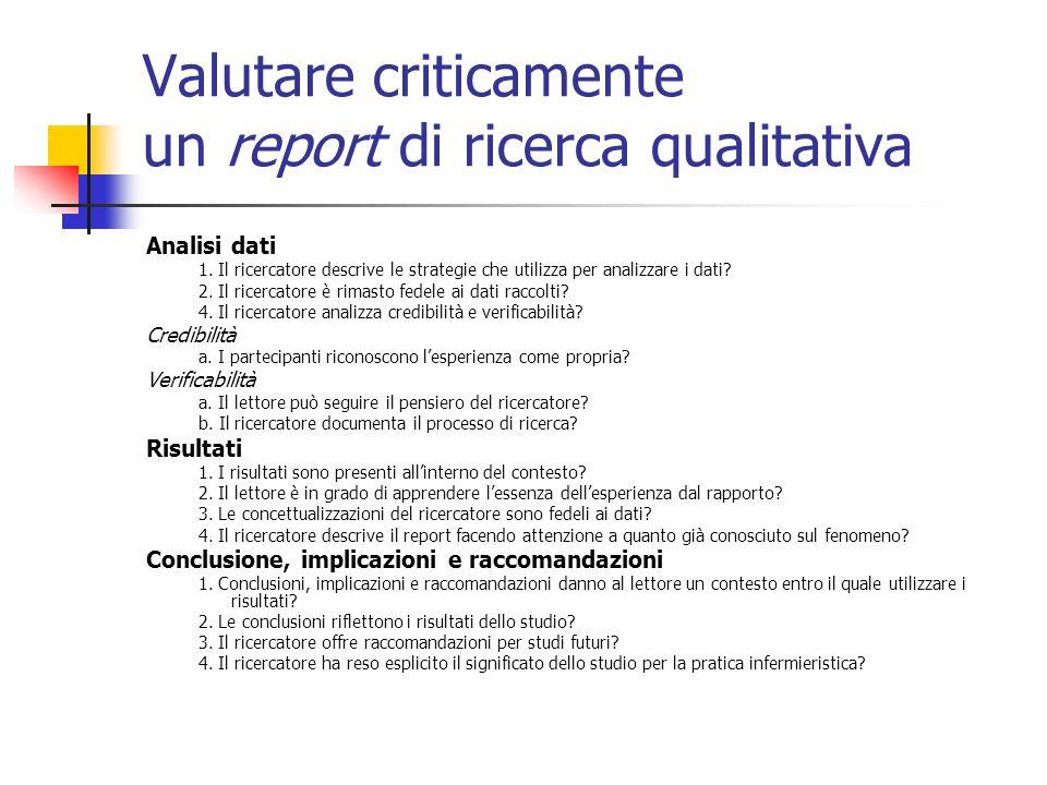Valutare criticamente un report di ricerca qualitativa