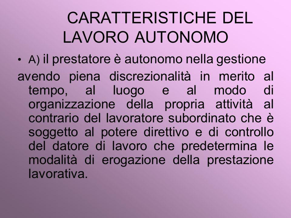 CARATTERISTICHE DEL LAVORO AUTONOMO