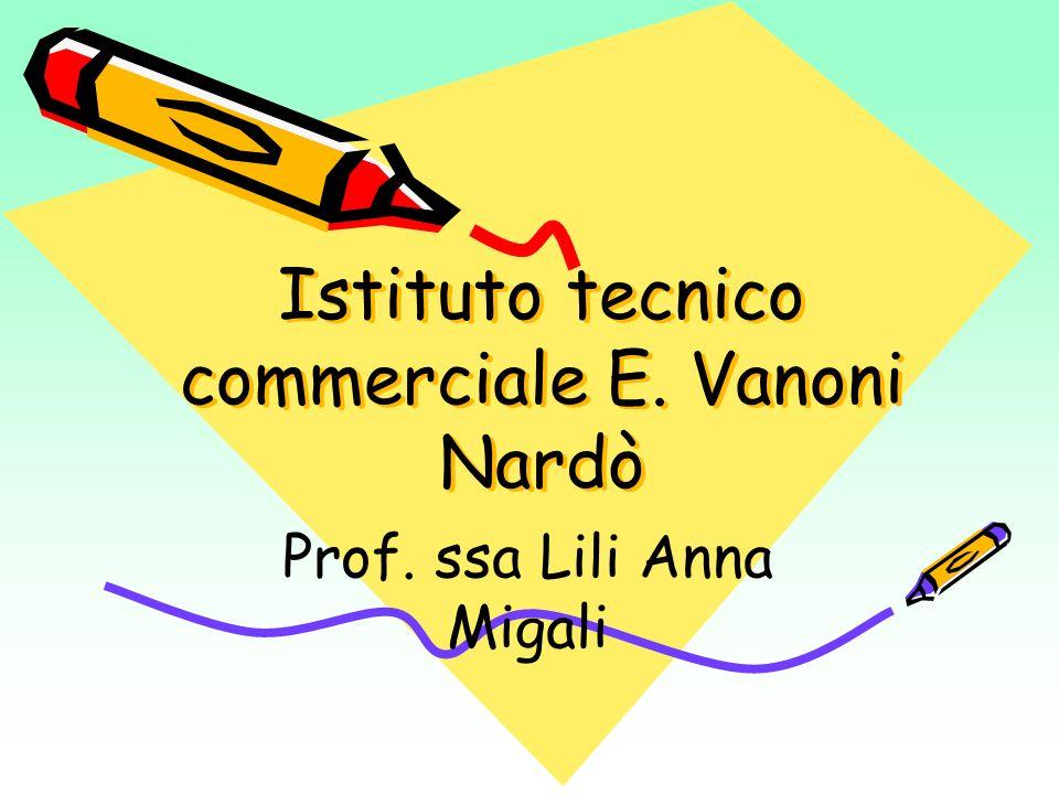 Istituto tecnico commerciale E. Vanoni Nardò