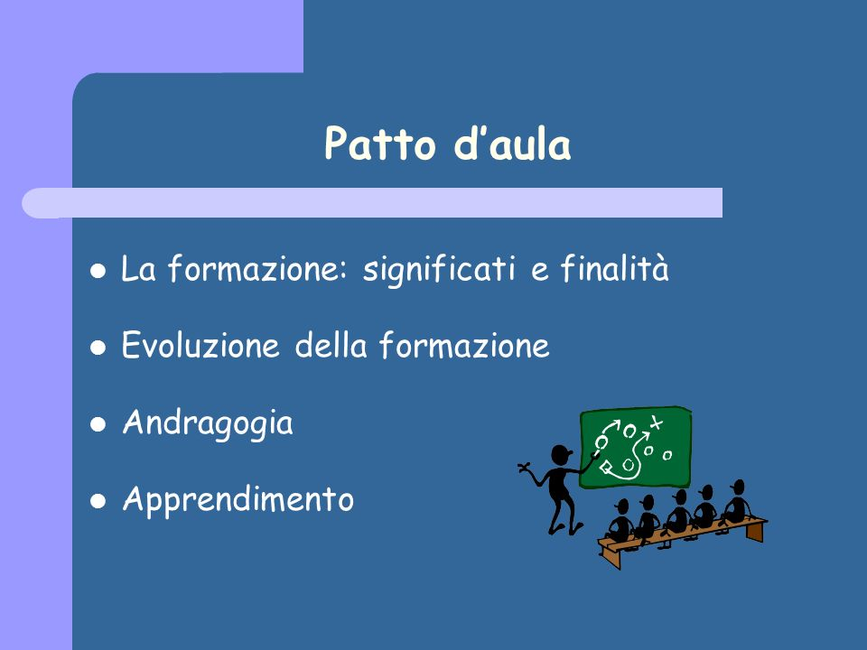 Patto d'aula La formazione: significati e finalità