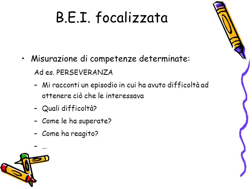 B.E.I. focalizzata Misurazione di competenze determinate: