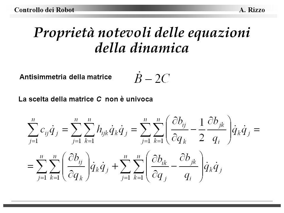 Proprietà notevoli delle equazioni della dinamica