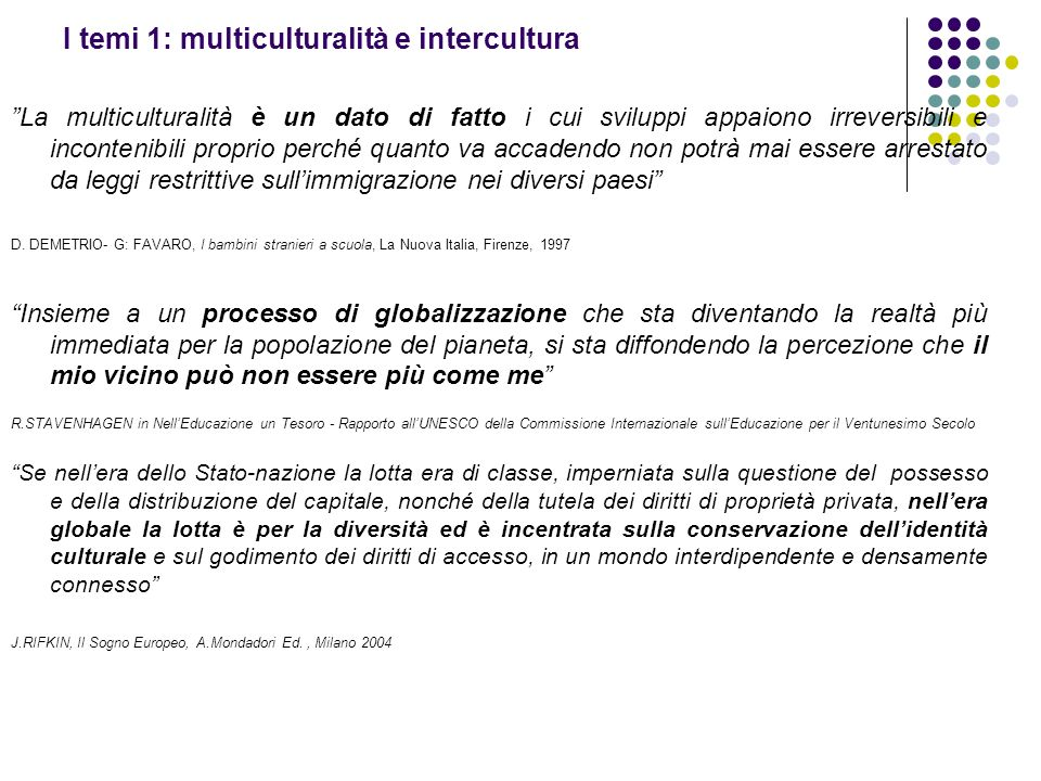 I temi 1: multiculturalità e intercultura