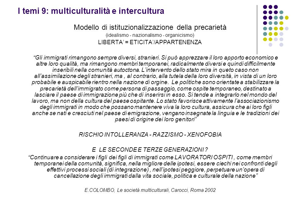 I temi 9: multiculturalità e intercultura