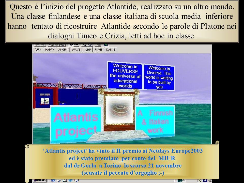 Questo è l'inizio del progetto Atlantide, realizzato su un altro mondo