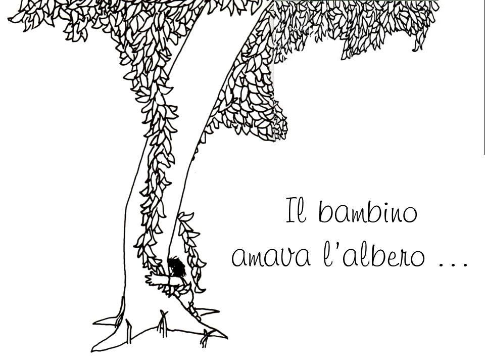Il bambino amava l'albero …